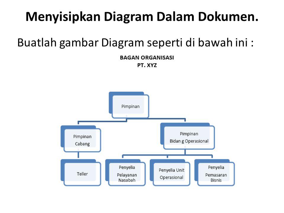 Menyisipkan Diagram Dalam Dokumen.