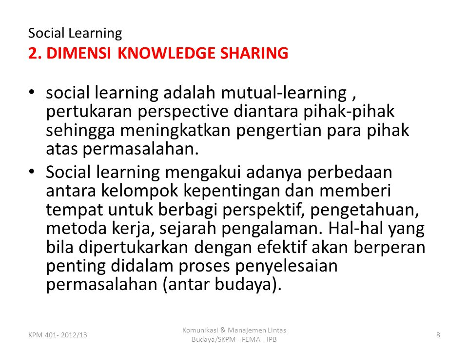 Social Learning 2. DIMENSI KNOWLEDGE SHARING