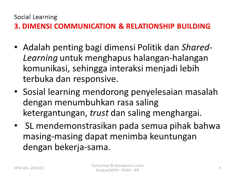 Social Learning 3. DIMENSI COMMUNICATION & RELATIONSHIP BUILDING