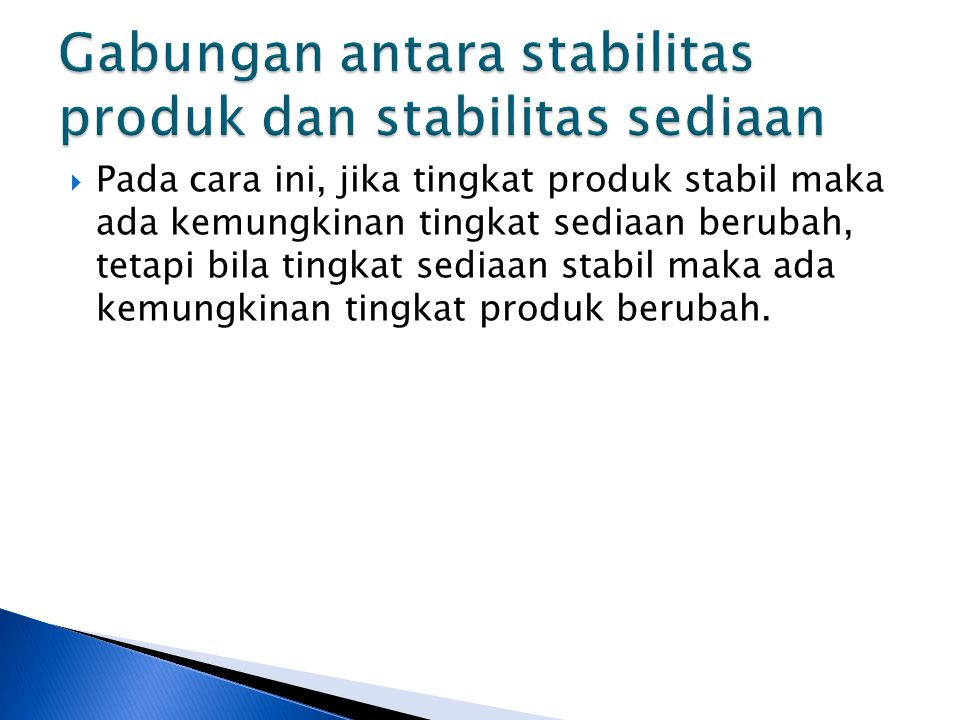 Gabungan antara stabilitas produk dan stabilitas sediaan