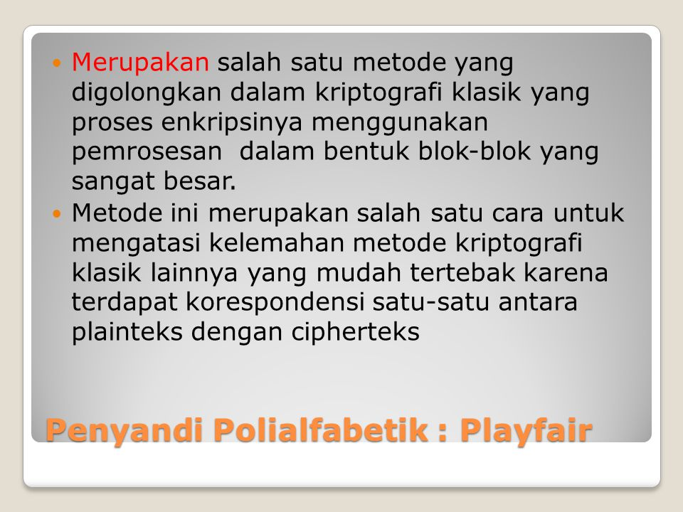 Penyandi Polialfabetik : Playfair