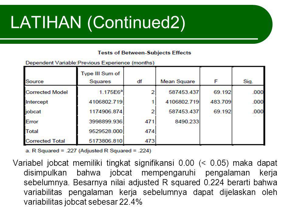 LATIHAN (Continued2)