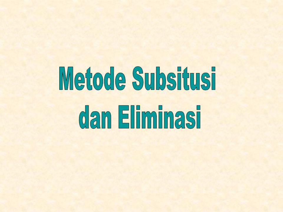 Metode Subsitusi dan Eliminasi