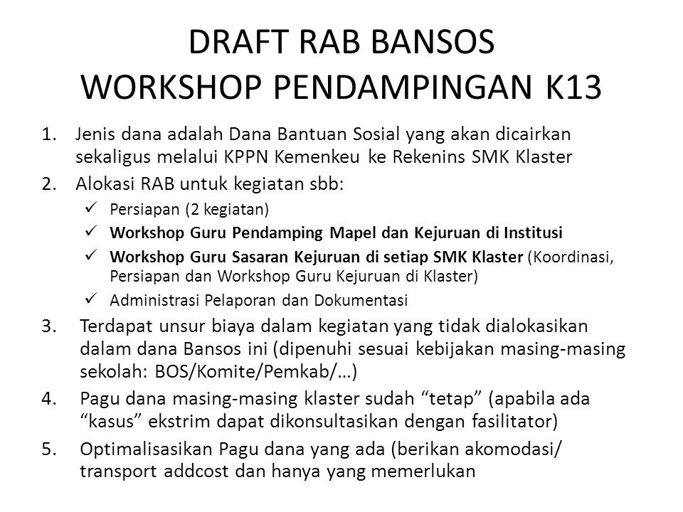DRAFT RAB BANSOS WORKSHOP PENDAMPINGAN K13