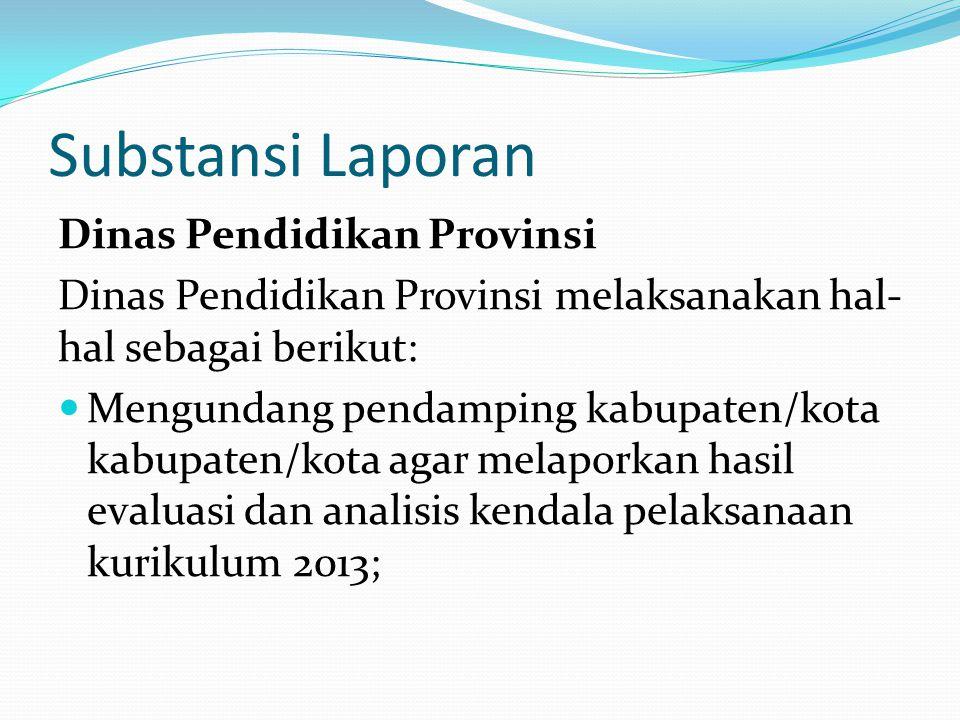 Substansi Laporan Dinas Pendidikan Provinsi