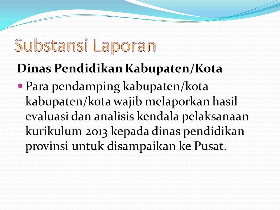 Substansi Laporan Dinas Pendidikan Kabupaten/Kota