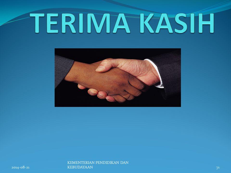 TERIMA KASIH 2014-08-21 KEMENTERIAN PENDIDIKAN DAN KEBUDAYAAN