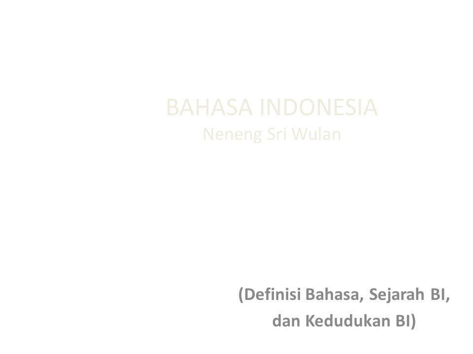 BAHASA INDONESIA Neneng Sri Wulan