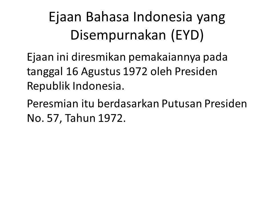 Ejaan Bahasa Indonesia yang Disempurnakan (EYD)