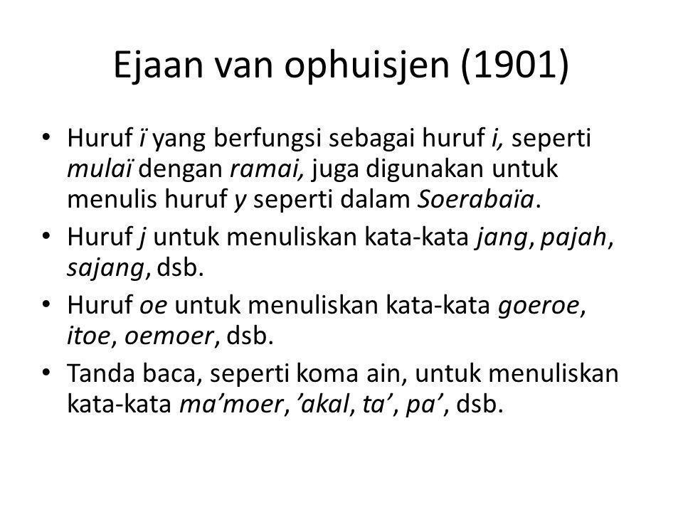 Ejaan van ophuisjen (1901)