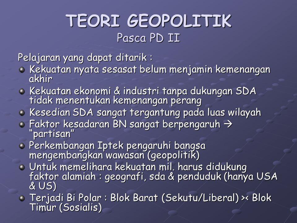 TEORI GEOPOLITIK Pasca PD II