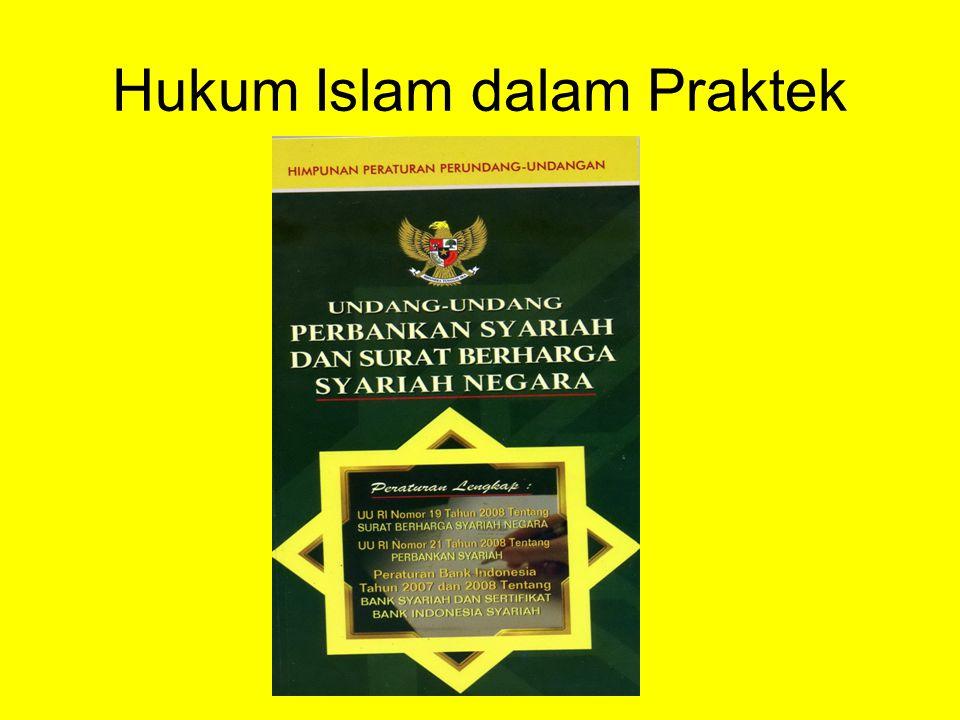 Hukum Islam dalam Praktek