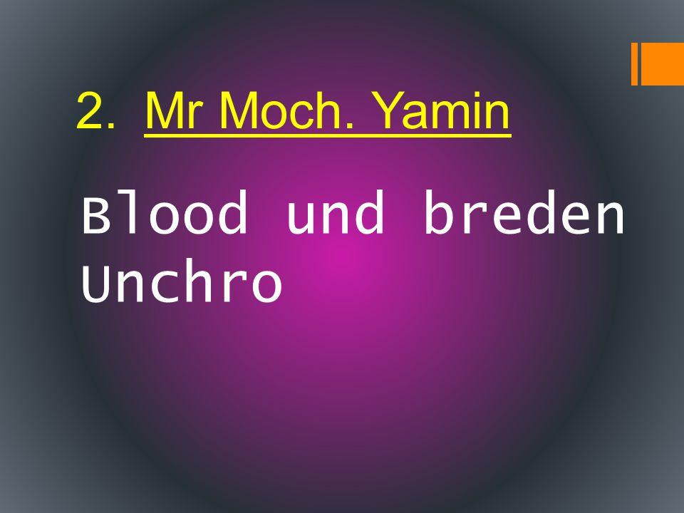 Blood und breden Unchro