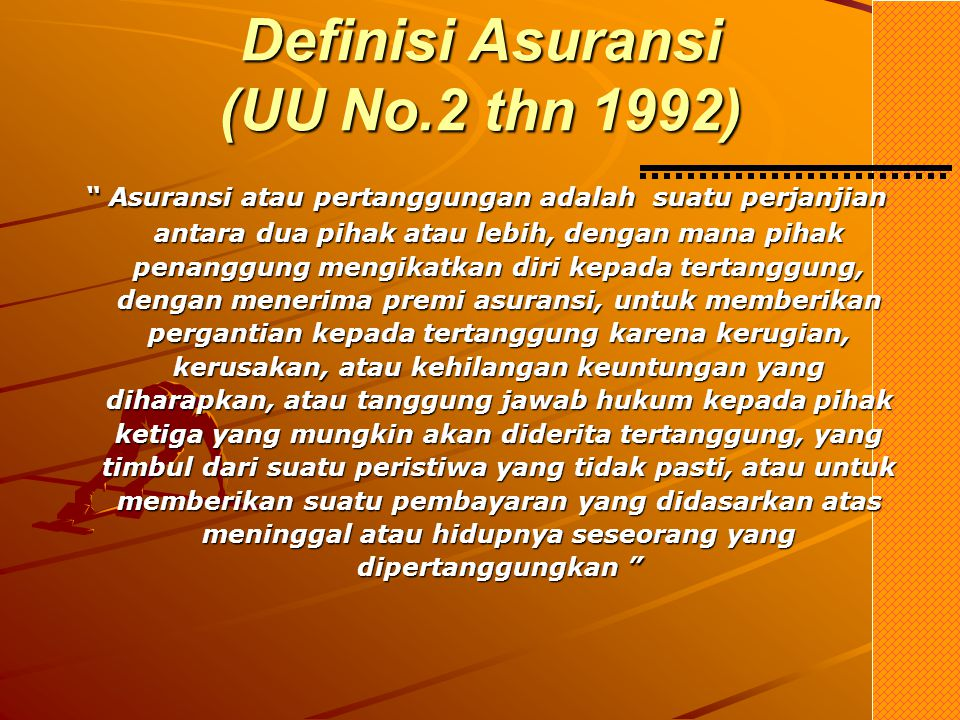 Definisi Asuransi (UU No.2 thn 1992)