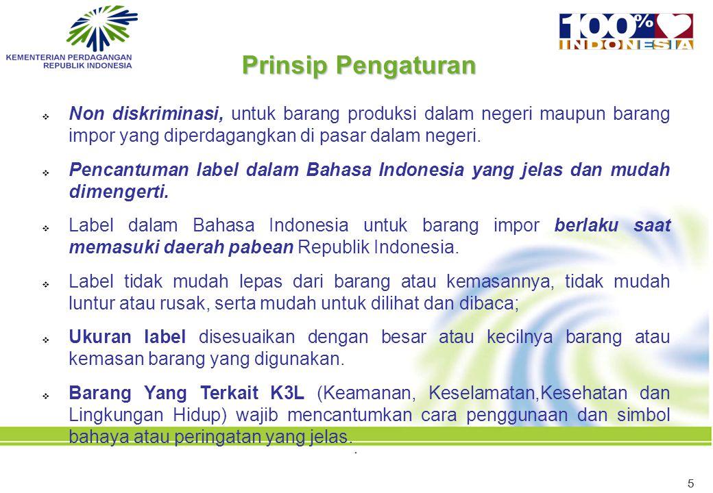 Prinsip Pengaturan Non diskriminasi, untuk barang produksi dalam negeri maupun barang impor yang diperdagangkan di pasar dalam negeri.