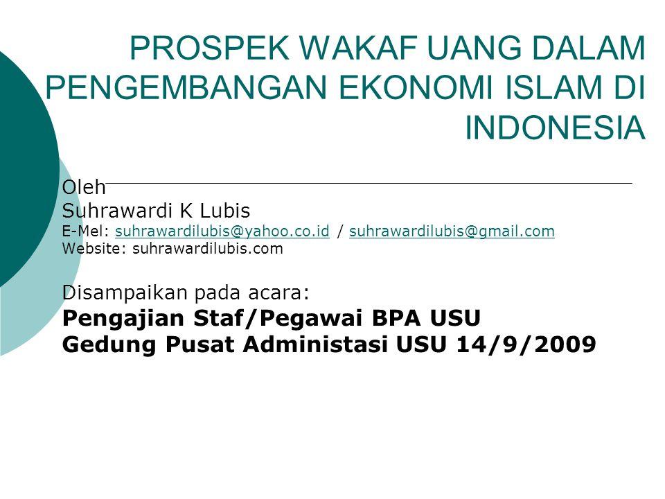 PROSPEK WAKAF UANG DALAM PENGEMBANGAN EKONOMI ISLAM DI INDONESIA