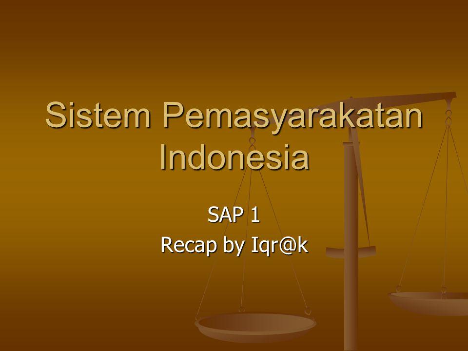Sistem Pemasyarakatan Indonesia