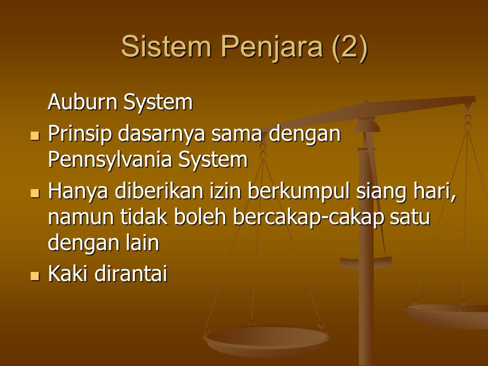 Sistem Penjara (2) Auburn System