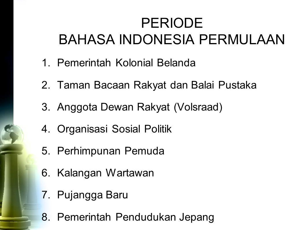 PERIODE BAHASA INDONESIA PERMULAAN