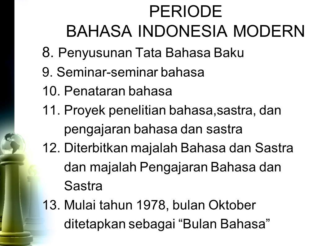 PERIODE BAHASA INDONESIA MODERN