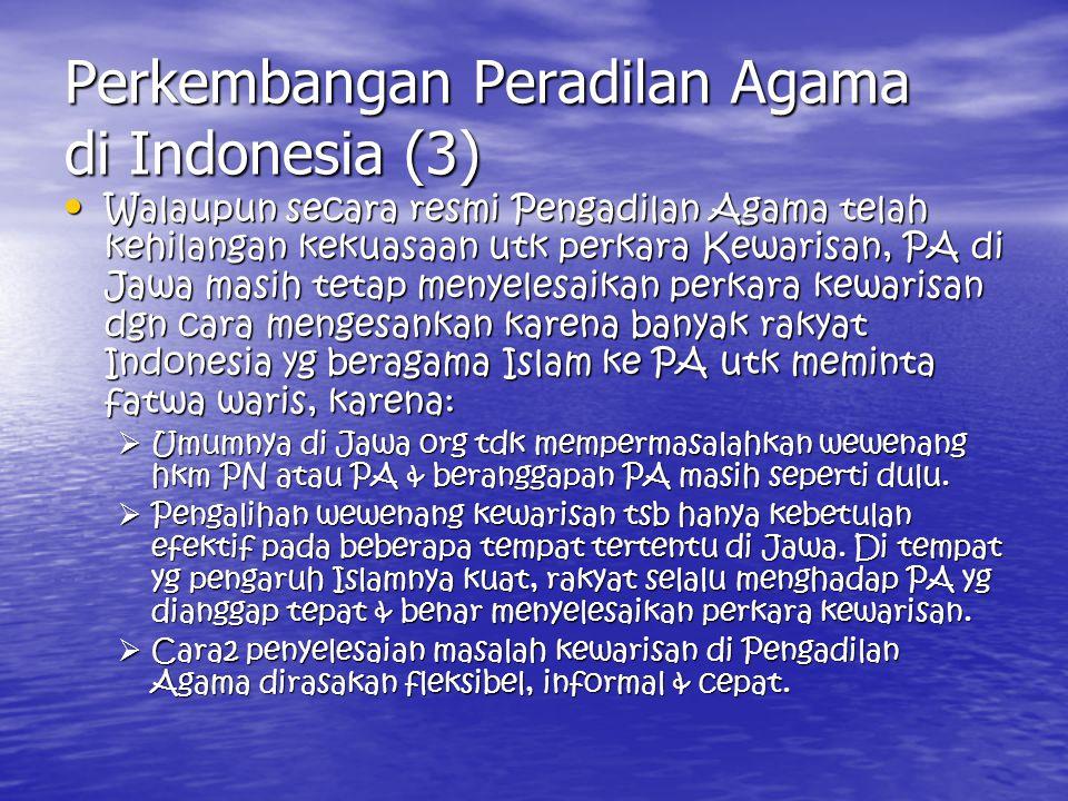 Perkembangan Peradilan Agama di Indonesia (3)