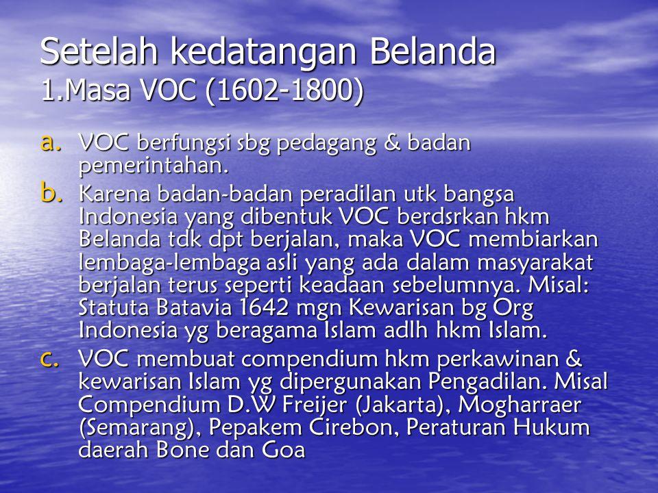 Setelah kedatangan Belanda 1.Masa VOC (1602-1800)