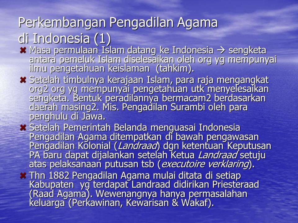 Perkembangan Pengadilan Agama di Indonesia (1)
