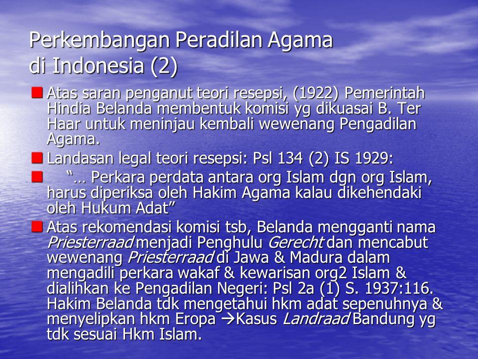 Perkembangan Peradilan Agama di Indonesia (2)