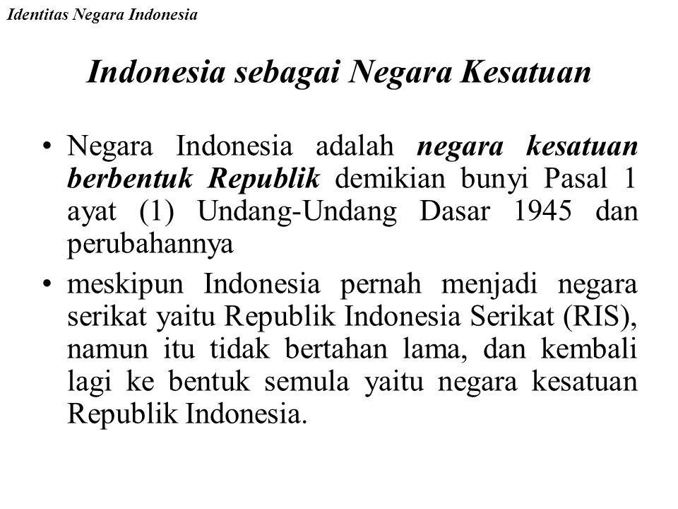 Indonesia sebagai Negara Kesatuan