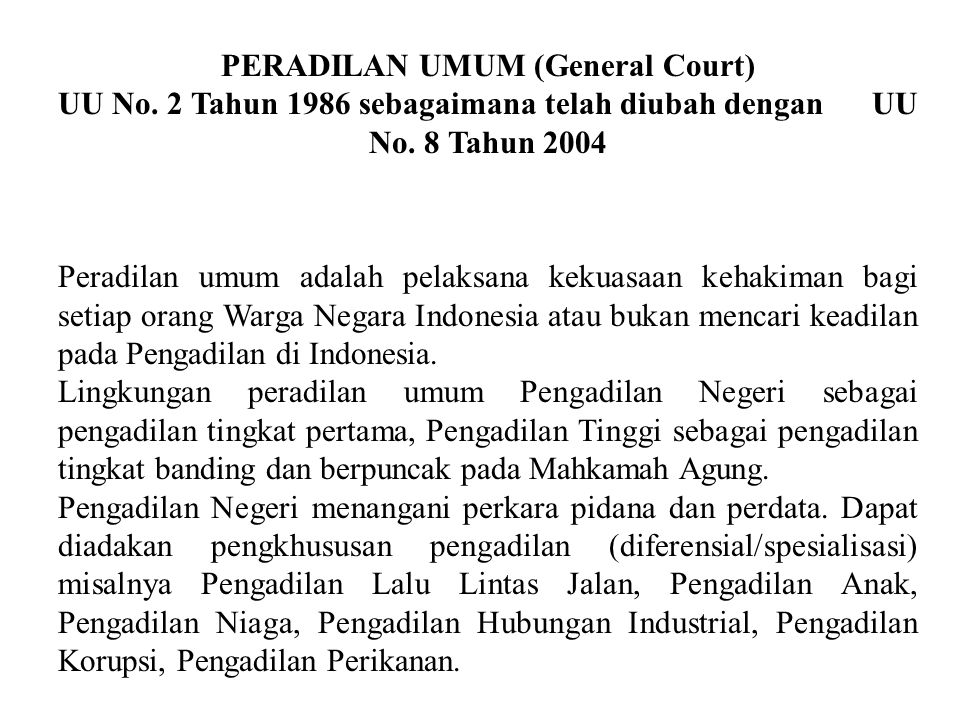 PERADILAN UMUM (General Court)