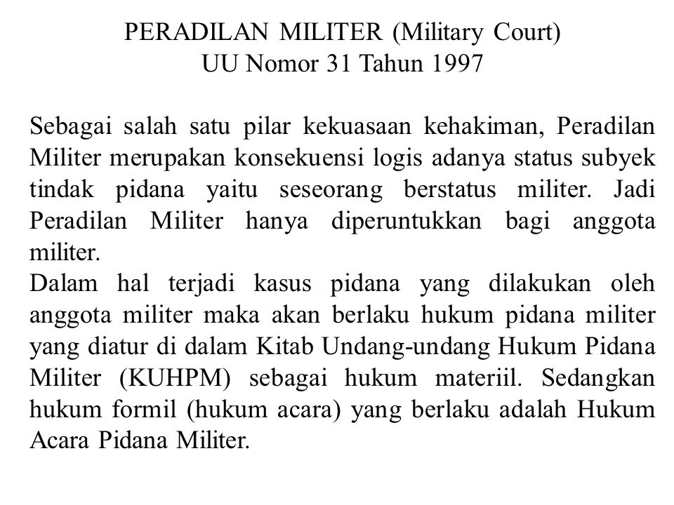 PERADILAN MILITER (Military Court)