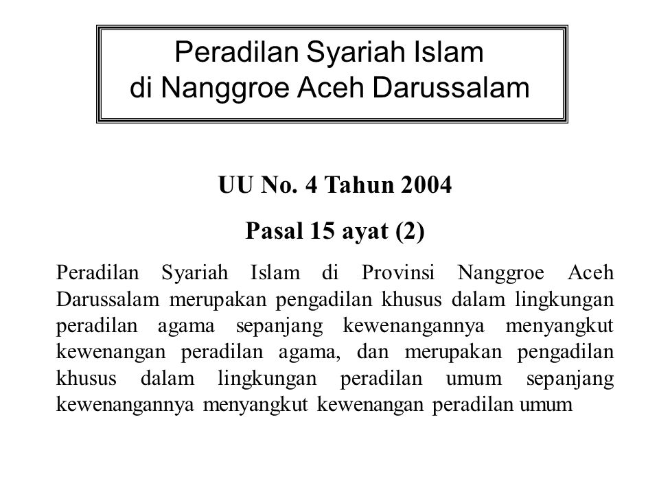 Peradilan Syariah Islam di Nanggroe Aceh Darussalam