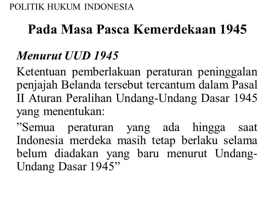 Pada Masa Pasca Kemerdekaan 1945
