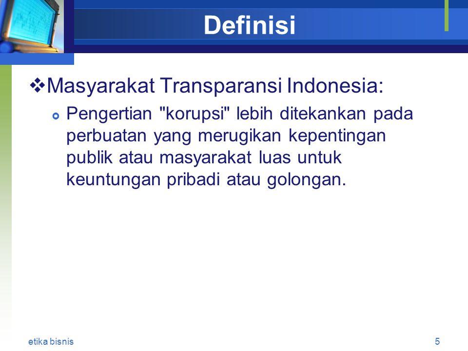 Definisi Masyarakat Transparansi Indonesia: