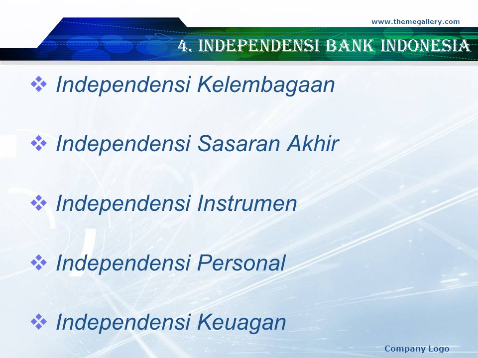 4. Independensi Bank Indonesia