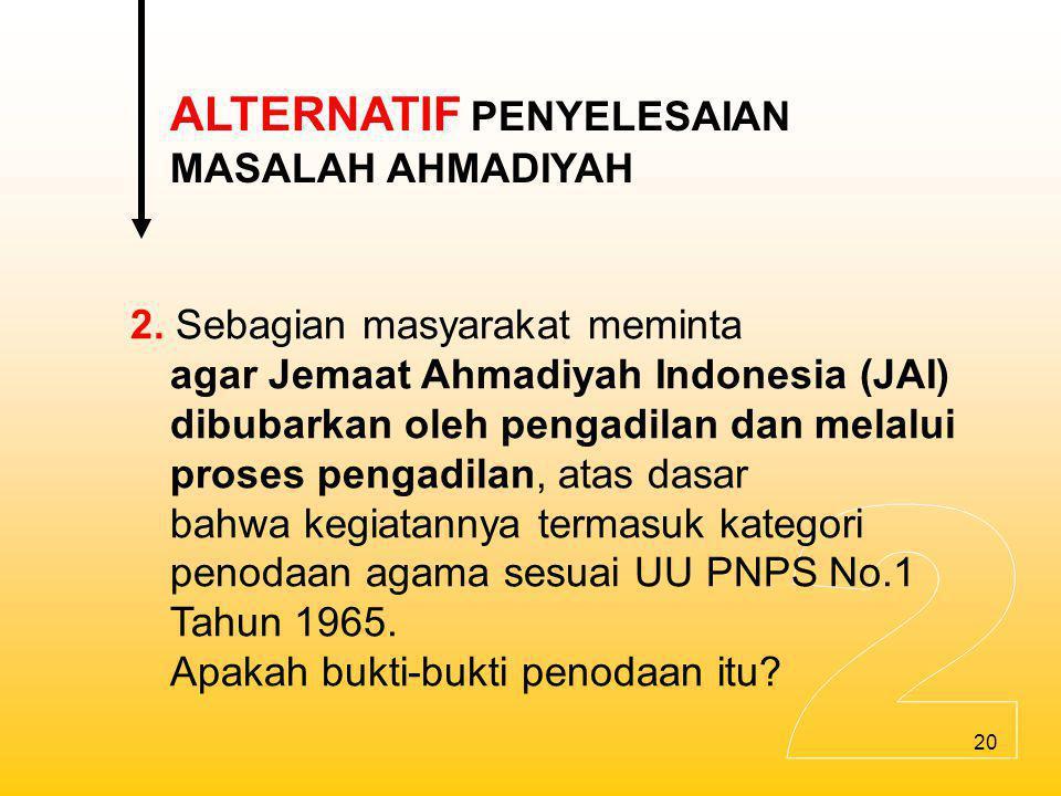 2 ALTERNATIF PENYELESAIAN MASALAH AHMADIYAH