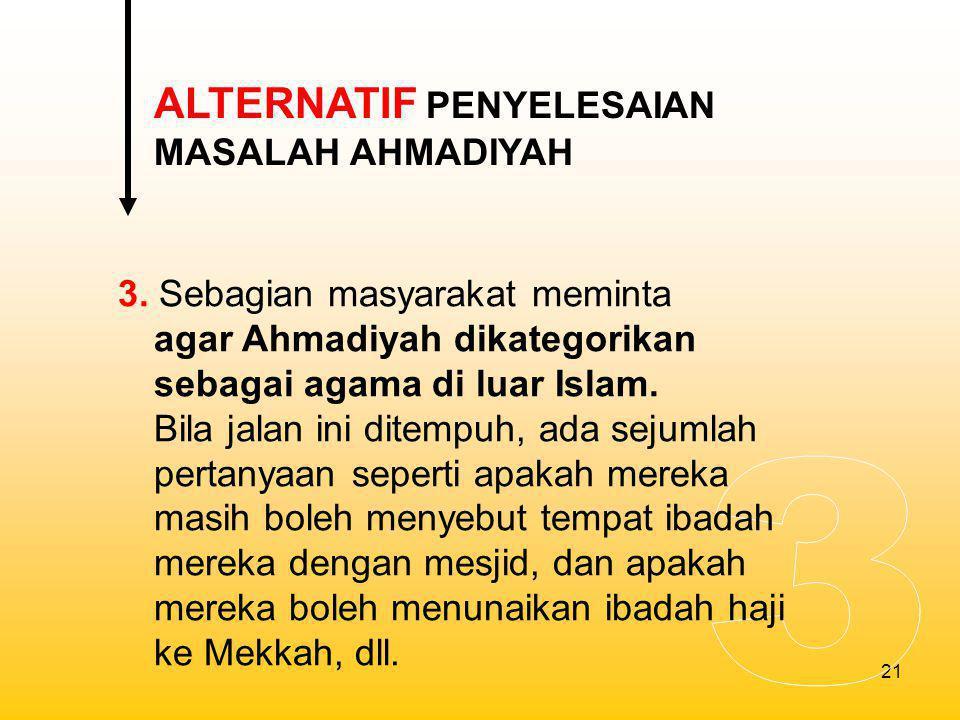 3 ALTERNATIF PENYELESAIAN MASALAH AHMADIYAH