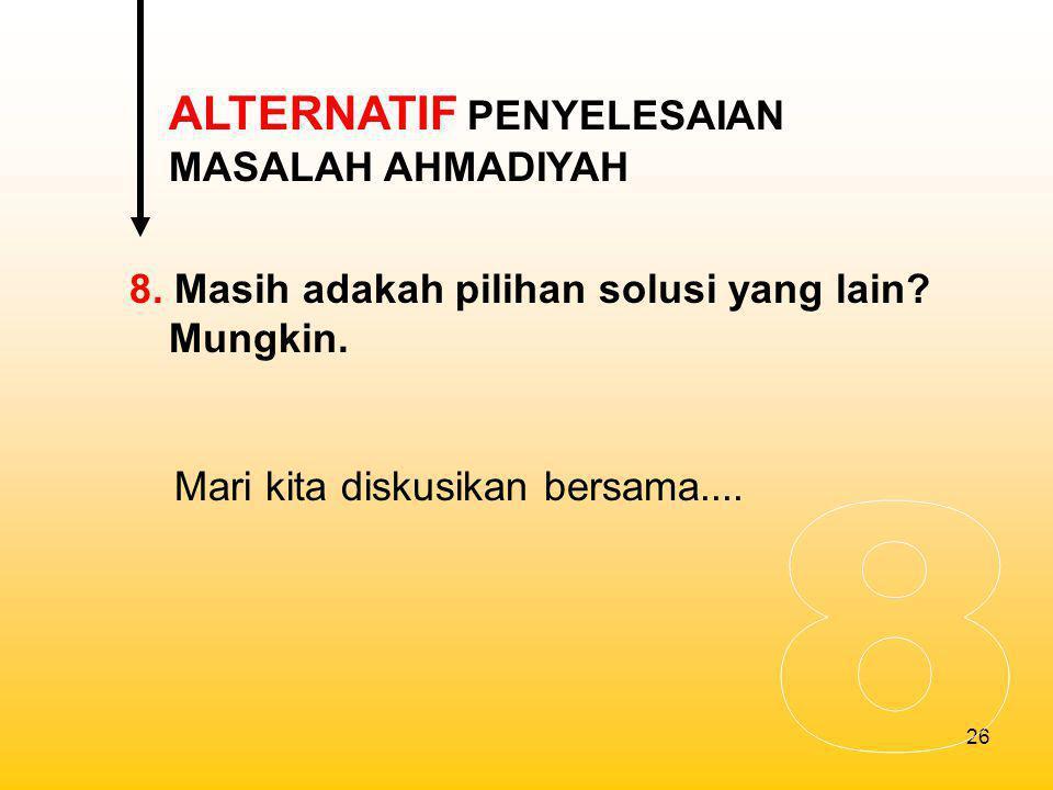 8 ALTERNATIF PENYELESAIAN MASALAH AHMADIYAH