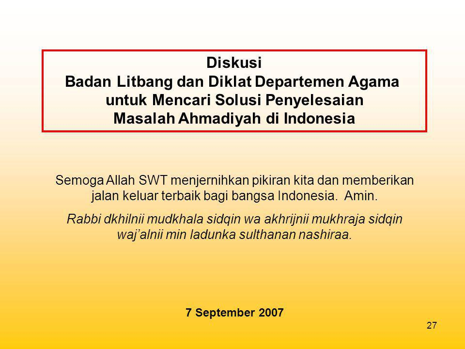 Diskusi Badan Litbang dan Diklat Departemen Agama untuk Mencari Solusi Penyelesaian Masalah Ahmadiyah di Indonesia