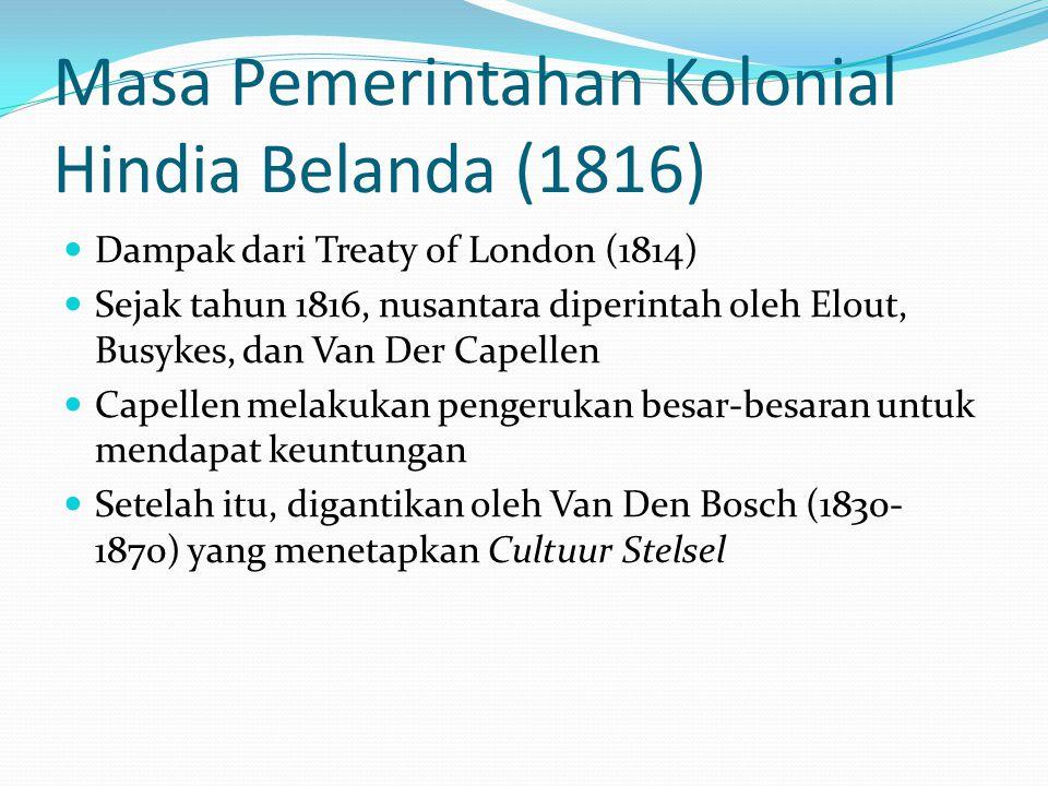 Masa Pemerintahan Kolonial Hindia Belanda (1816)