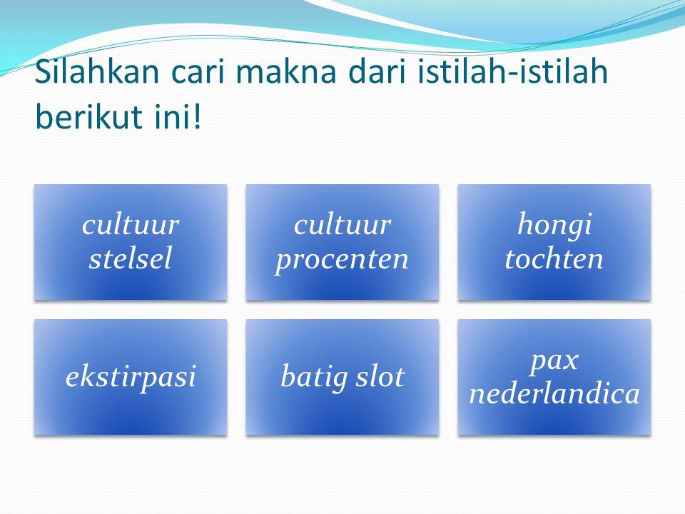 Silahkan cari makna dari istilah-istilah berikut ini!