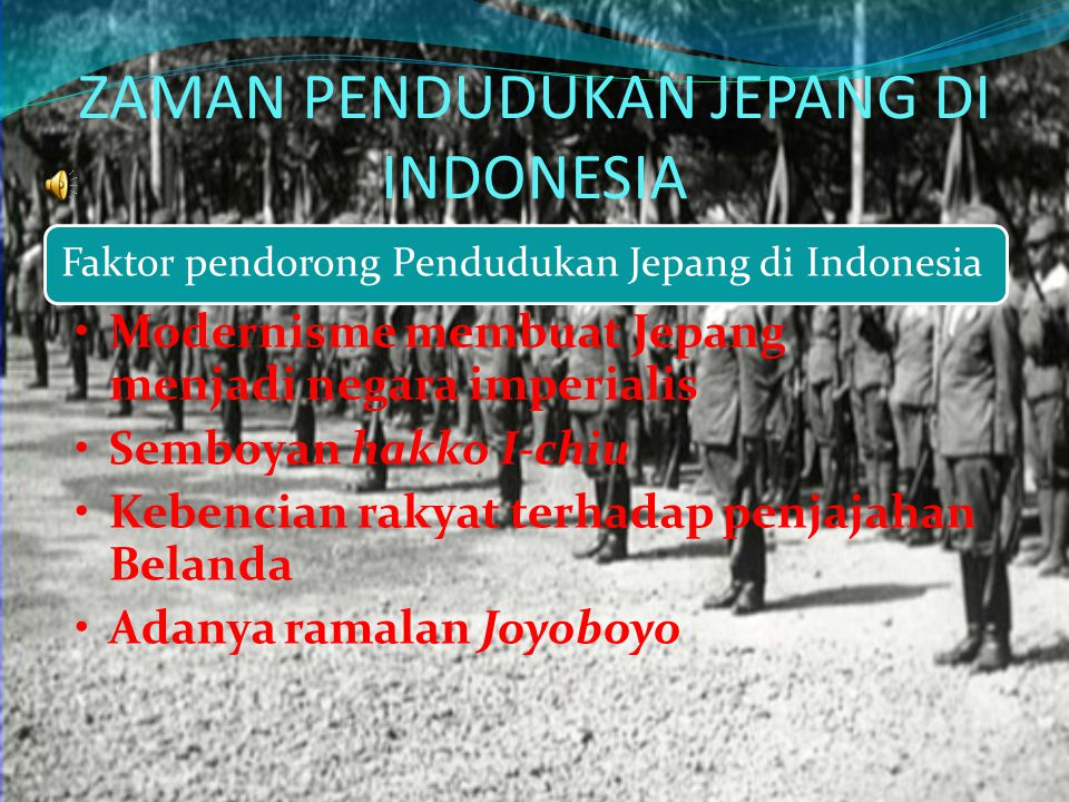 ZAMAN PENDUDUKAN JEPANG DI INDONESIA