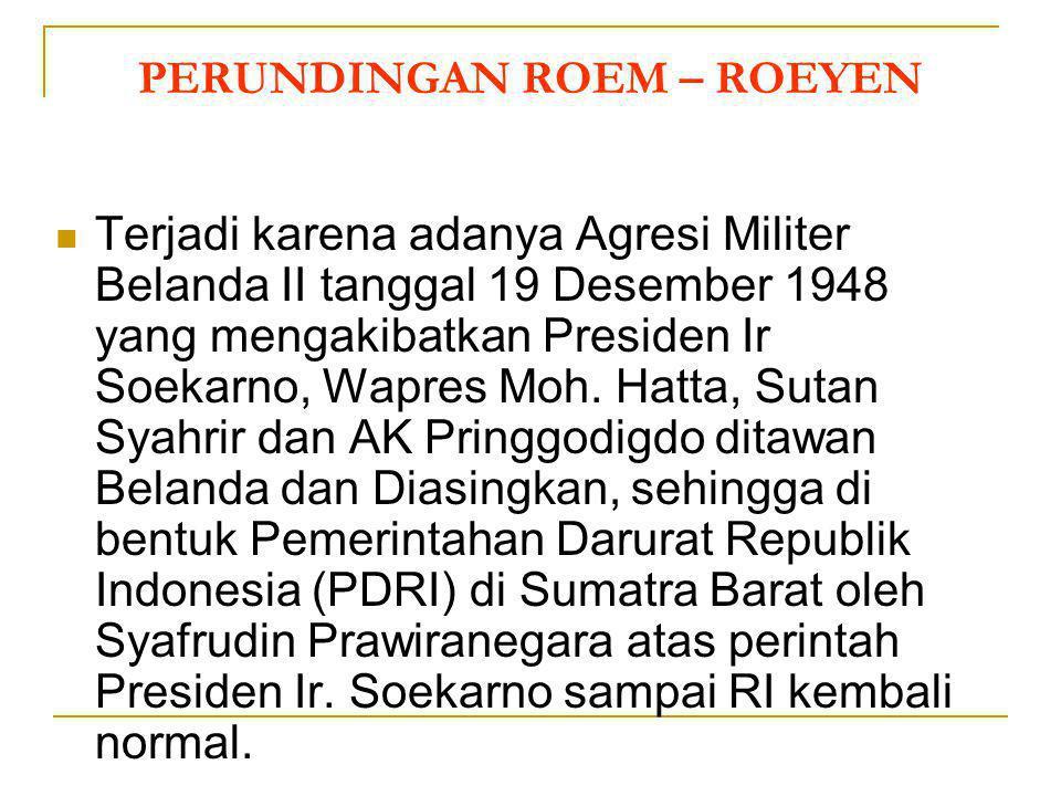 PERUNDINGAN ROEM – ROEYEN