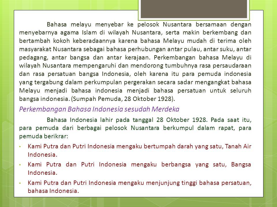 Perkembangan Bahasa Indonesia sesudah Merdeka