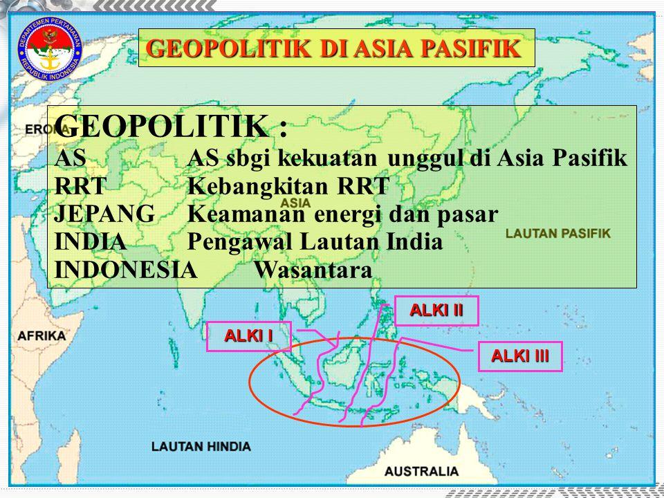 GEOPOLITIK : GEOPOLITIK DI ASIA PASIFIK