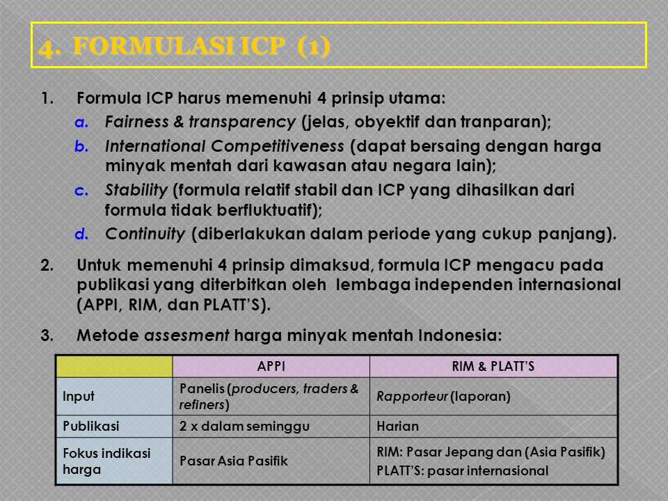 4. FORMULASI ICP (1) 1. Formula ICP harus memenuhi 4 prinsip utama: