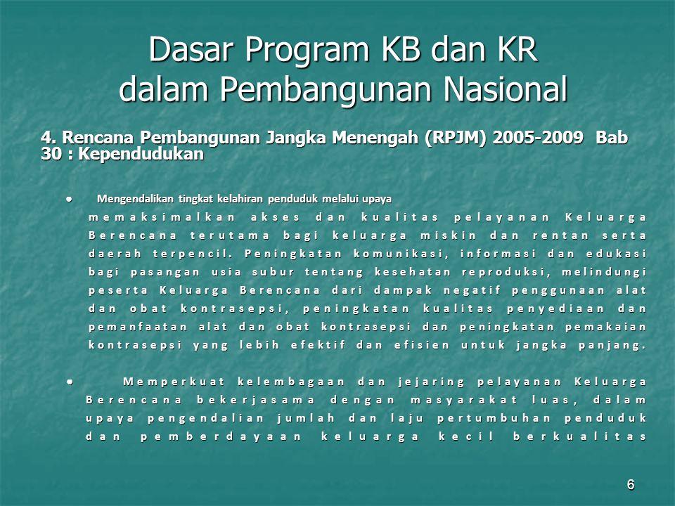 Dasar Program KB dan KR dalam Pembangunan Nasional