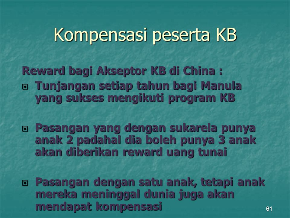 Kompensasi peserta KB Reward bagi Akseptor KB di China :