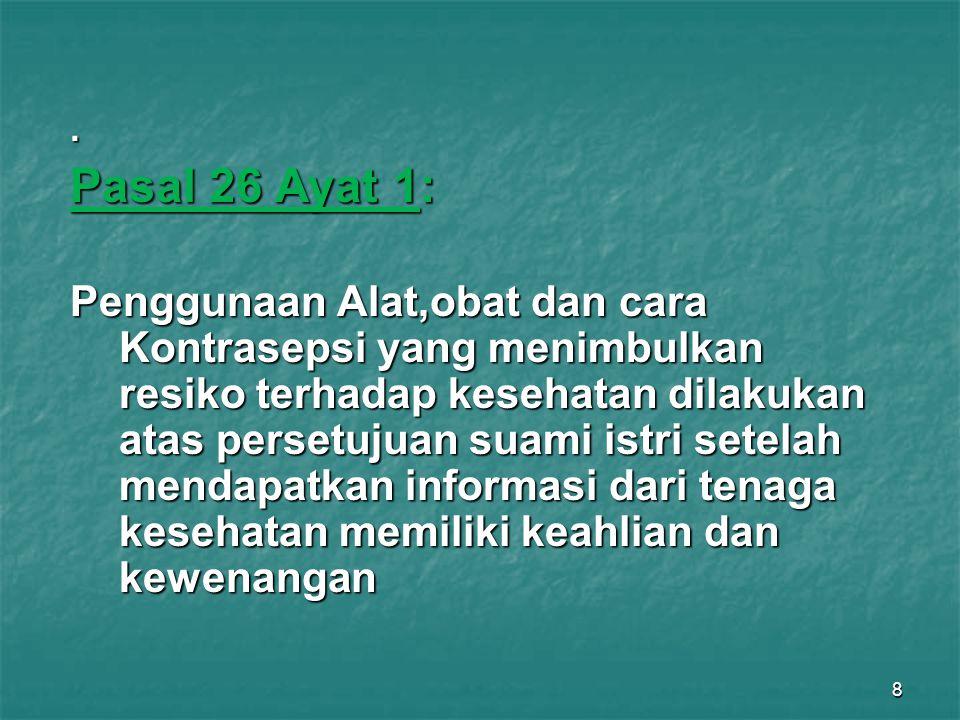 . Pasal 26 Ayat 1: