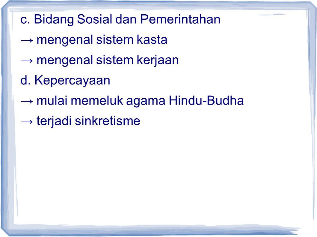 c. Bidang Sosial dan Pemerintahan